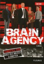 1 Brain Agency saison 1 - © B. Runtz
