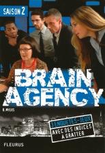 2 Brain Agency saison 2 - © B. Runtz